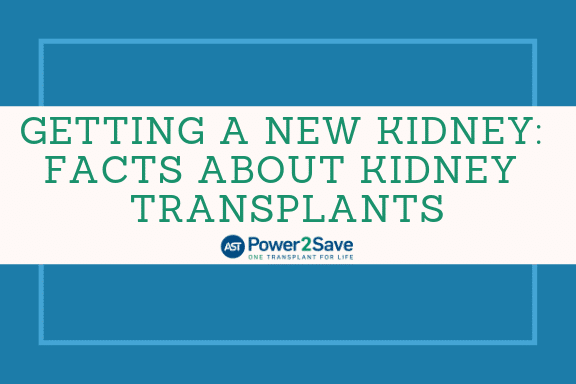 03_Getting a New Kidney_ Facts About Kidney Transplants