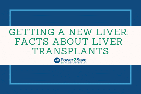 04_Getting a New Liver_ facts About Liver TransplantS