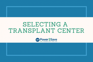 05_Selecting a Transplant Center