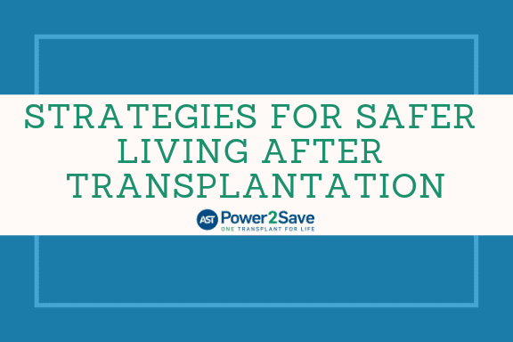 06_Strategies for Safer Living After Transplantation