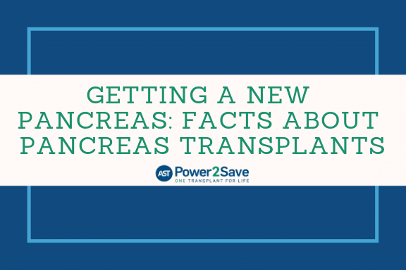 08_Getting a New Pancreas_ Facts about Pancreas Transplants