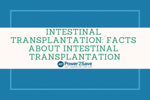 09_Intestinal Transplantation_ Facts about Intestinal Transplantation