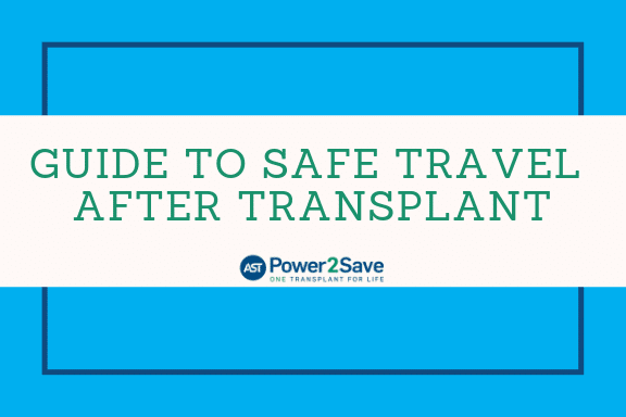11_Guide to Safe Travel After Transplant