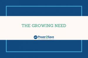 The Growing Need